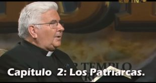 NAVEGAMOS EN CRISTO Capítulo 2: Los Patriarcas.