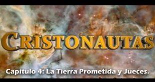 NAVEGAMOS EN CRISTO Capítulo 4: La Tierra Prometida, Jueces.